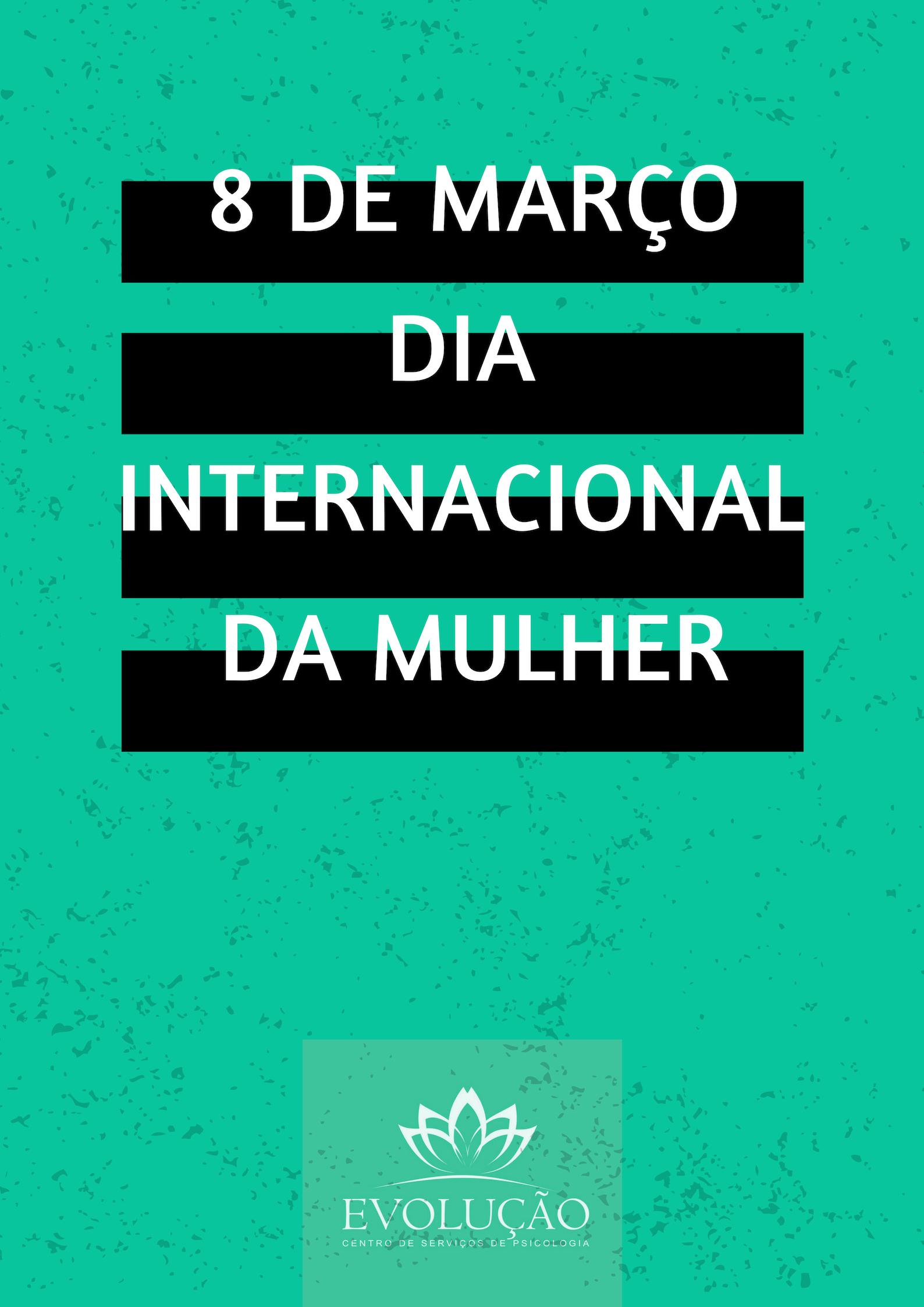 8 de março - Dia de luta!